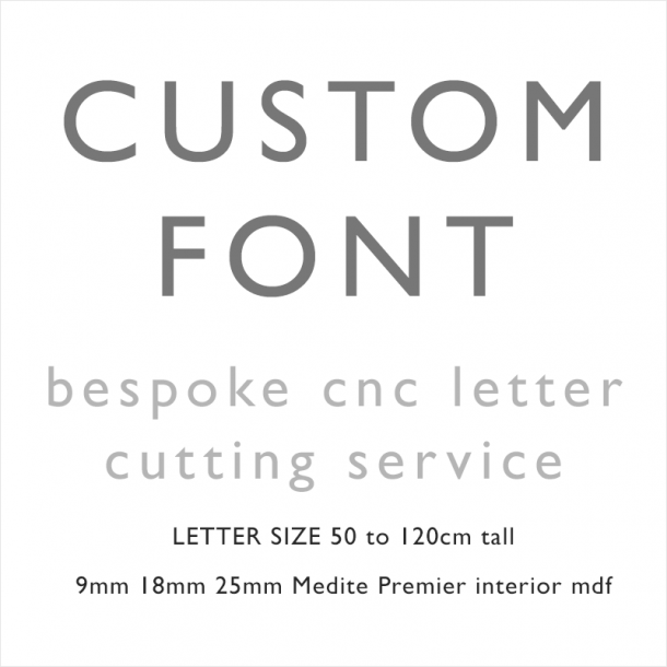 Custom Font Unpainted GIANT mdf letters