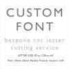 Custom Font Unpainted GIANT mdf letters