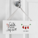 Santa Stop Here! Christmas Stockings Personalised Wooden Plaque
