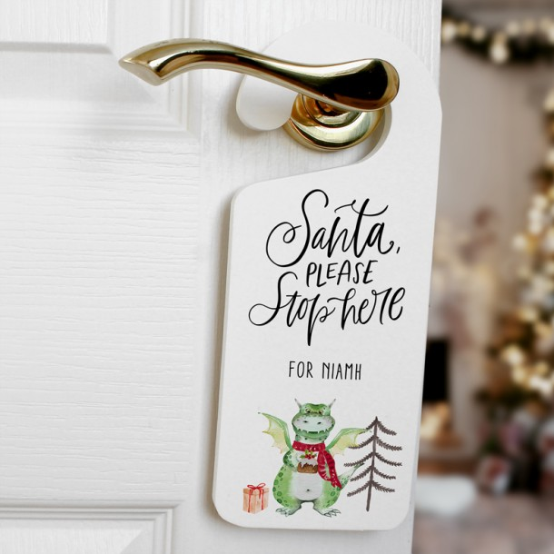 Santa Stop Here! Dragon Personalised Wooden Door Hanger